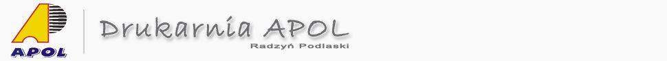 Drukarnia APOL Radzyń Podlaski –